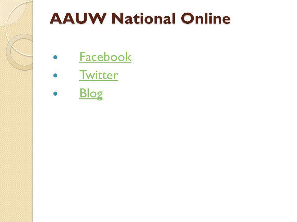 AAUW National Online Facebook Twitter Blog