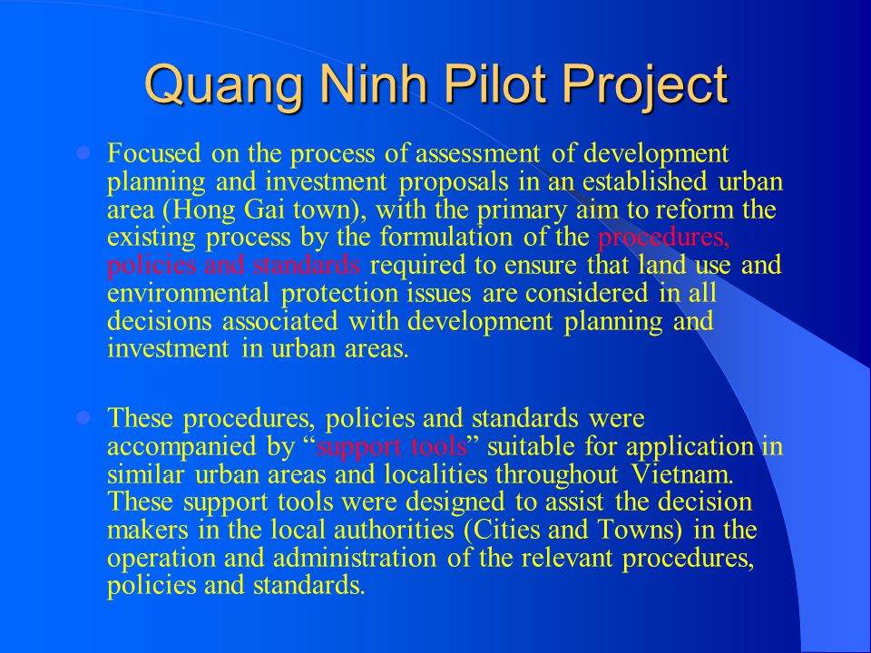 Quang Ninh Pilot Project Focused on the process of assessment of development planning and investment proposals in an established urban area (Hong Gai