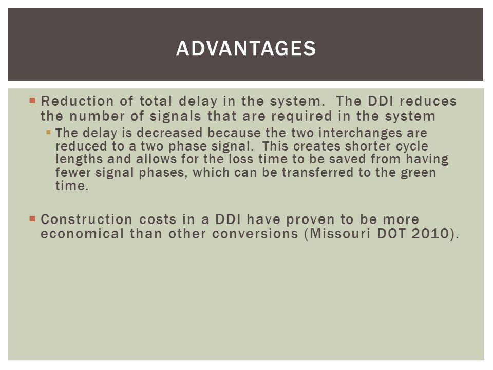  Reduction of total delay in the system.