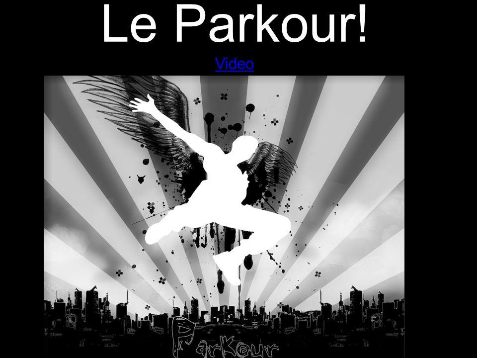Le Parkour! Video Video