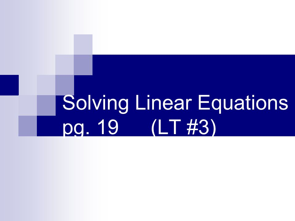 Steps to solve equations: Follow the steps listed below.