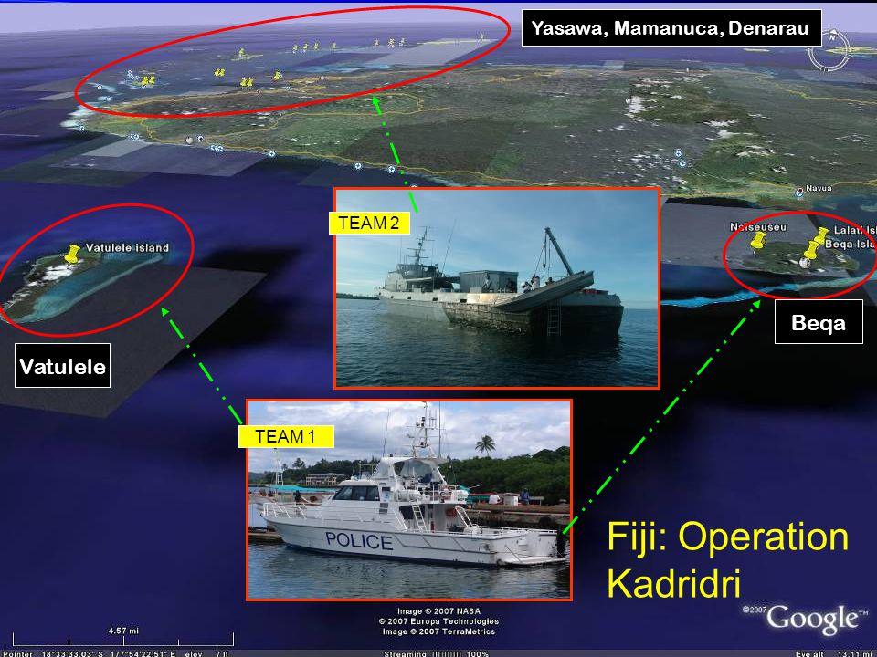 TEAM 2 TEAM 1 Yasawa, Mamanuca, Denarau Vatulele Beqa Fiji: Operation Kadridri