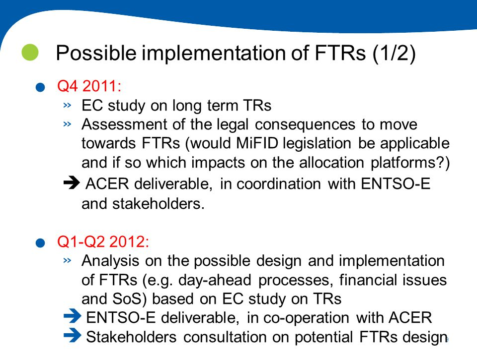 9 Possible implementation of FTRs (1/2).