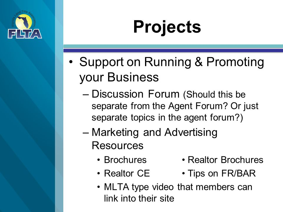 Projects Support on Running & Promoting your Business – –Discussion Forum (Should this be separate from the Agent Forum.
