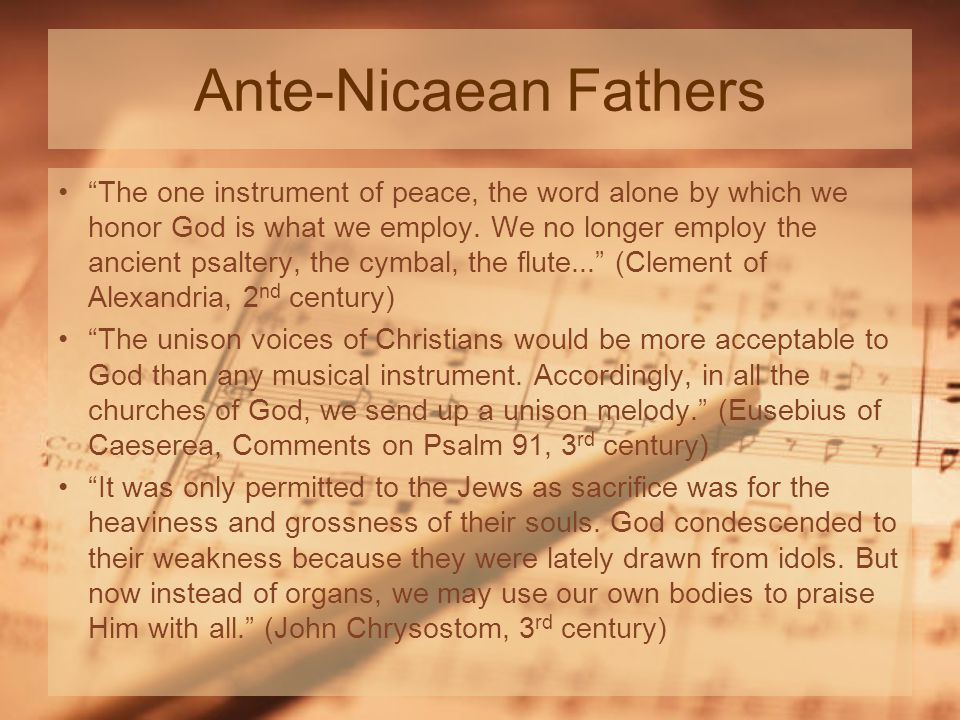 Ante-Nicaean Fathers The one instrument of peace, the word alone by which we honor God is what we employ.