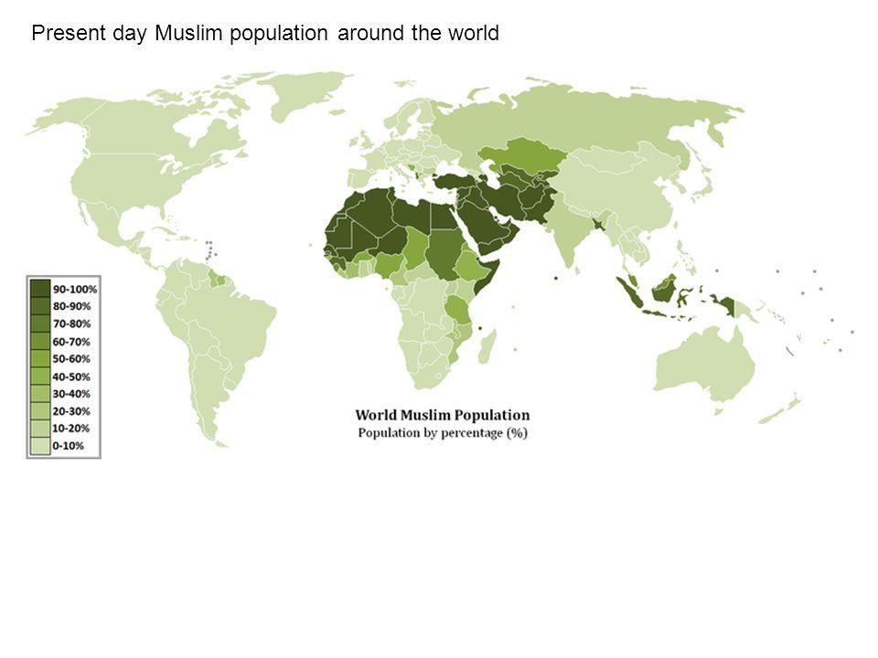 Present day Muslim population around the world