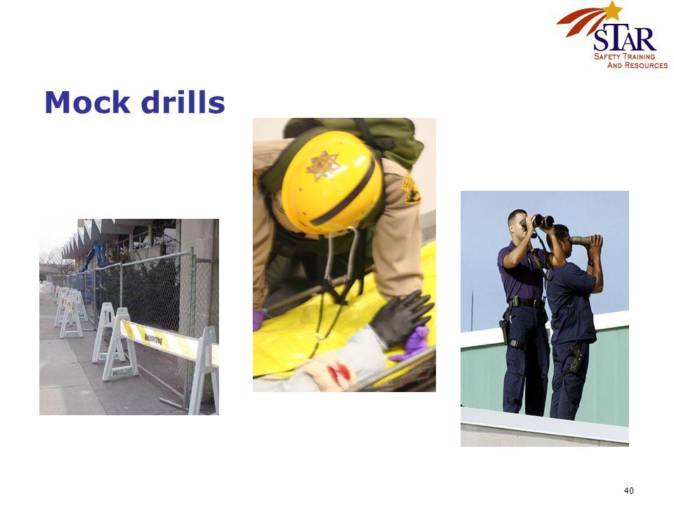 40 Mock drills