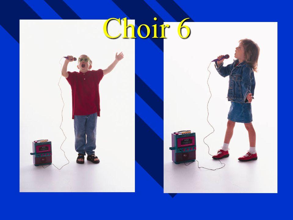 Choir 6