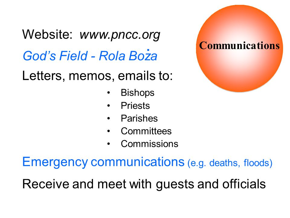 Website: www.pncc.org Emergency communications (e.g.