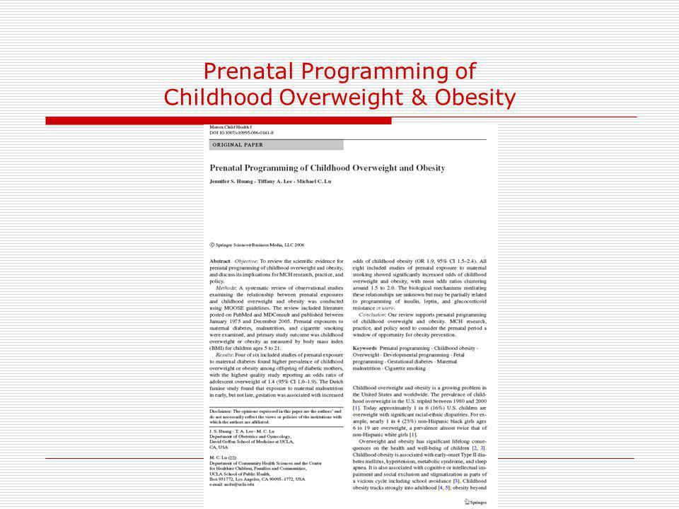 Prenatal Programming of Childhood Overweight & Obesity