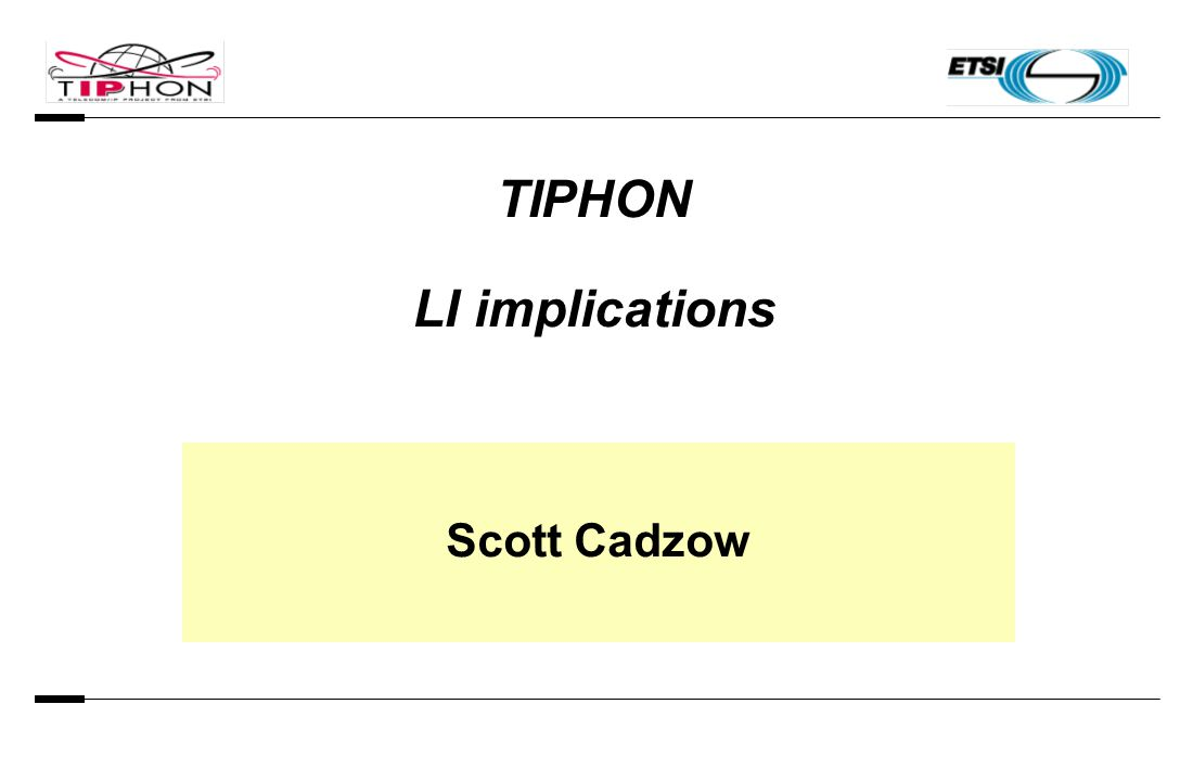TIPHON LI implications Scott Cadzow
