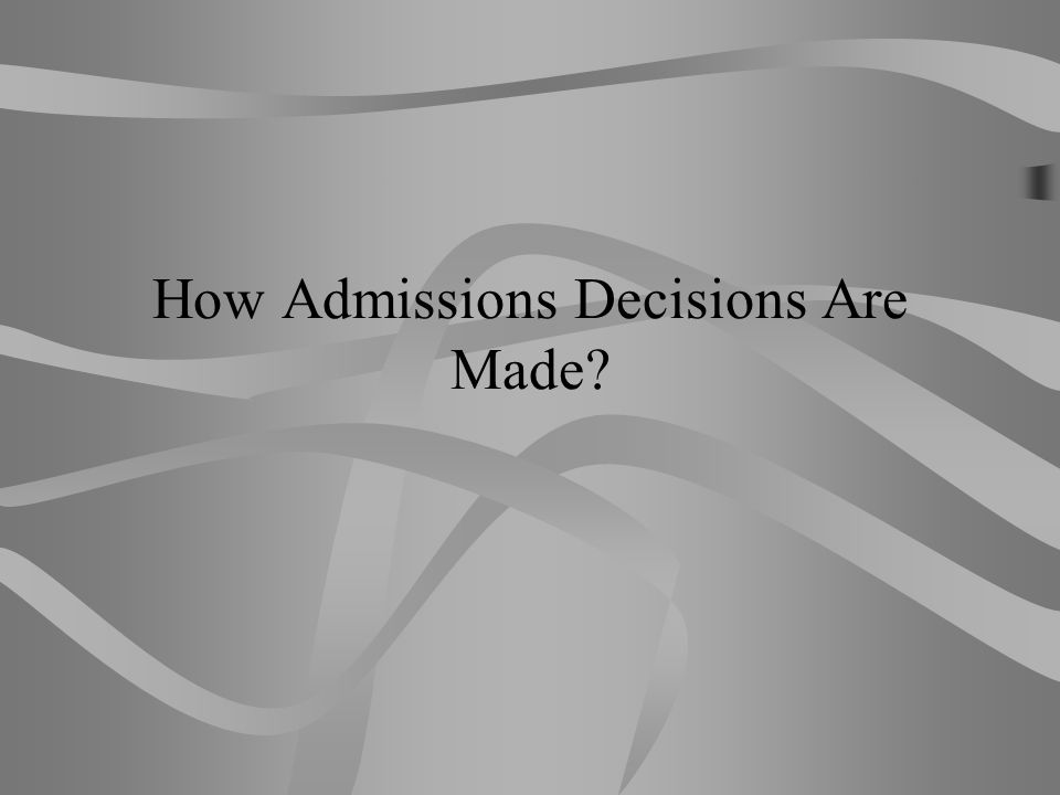College Ratings of the Importance of Various Factors in the Admission Decision ConsiderableModerateLimitedNone Grades in college prep79.9%14.4%2.9%2.7% Strength of curriculum63.823.98.04.3 Admission test scores58.530.98.02.7 Grades in all courses51.640.16.12.1 Essay or writing sample25.837.919.916.4 Class rank23.443.823.49.4 Demonstrated interest22.030.323.9 Counselor recommendation21.140.428.110.4 Teacher recommendation20.840.028.610.5 Interview10.823.735.829.8 Subject test scores (AP, IB)6.832.234.926.2 Extracurricular activities6.545.732.815.1 SAT II scores6.213.828.251.8 State graduation exam scores4.413.728.753.3 Work1.924.246.827.2