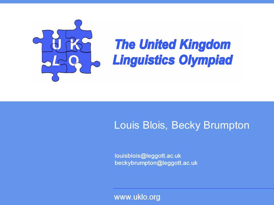 www.uklo.org Louis Blois, Becky Brumpton www.uklo.org louisblois@leggott.ac.uk beckybrumpton@leggott.ac.uk