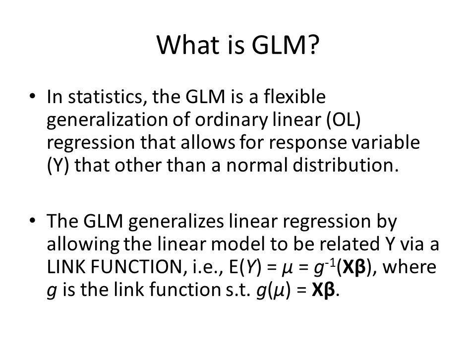 What is GLM.