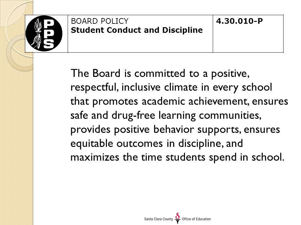 The Board is committed to a positive, respectful, inclusive climate in every school that promotes academic achievement, ensures safe and drug-free lea