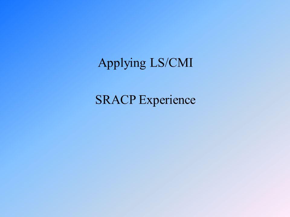 Applying LS/CMI SRACP Experience