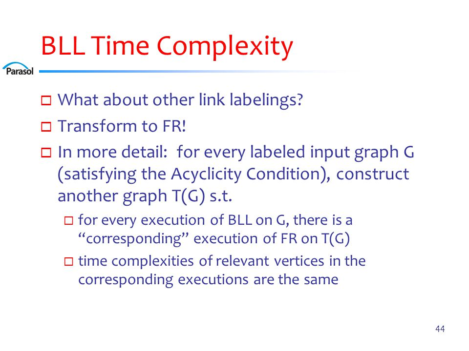 BLL Time Complexity  What about other link labelings.