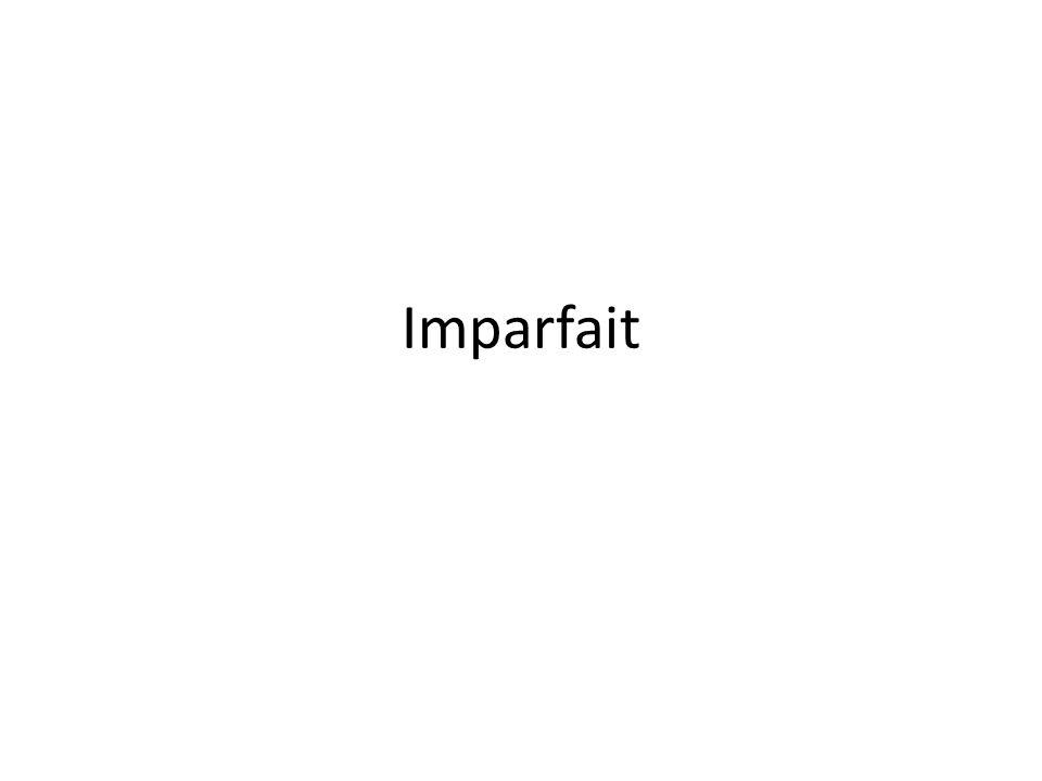 Imparfait