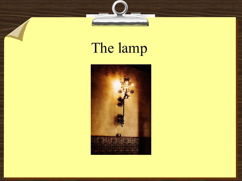 The lamp
