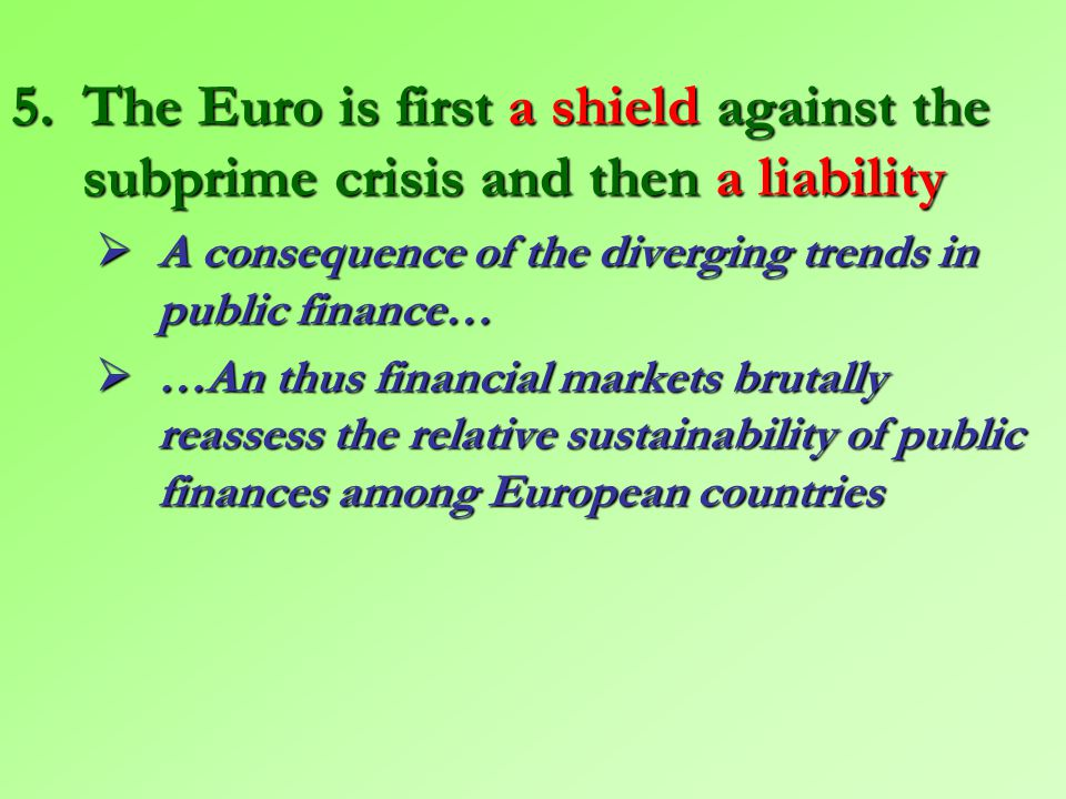 Graph 8 – Two crises: a public finance issue for Greece and Portugal, an excessive private credit for Ireland and Spain