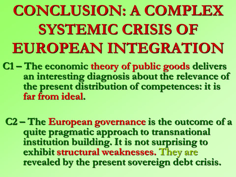 Table 8 – European integration: A federalism of third type