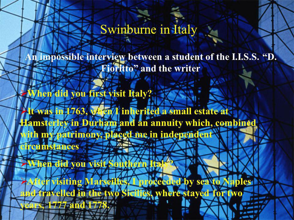 Swinburne in Italy An impossible interview between a student of the I.I.S.S.