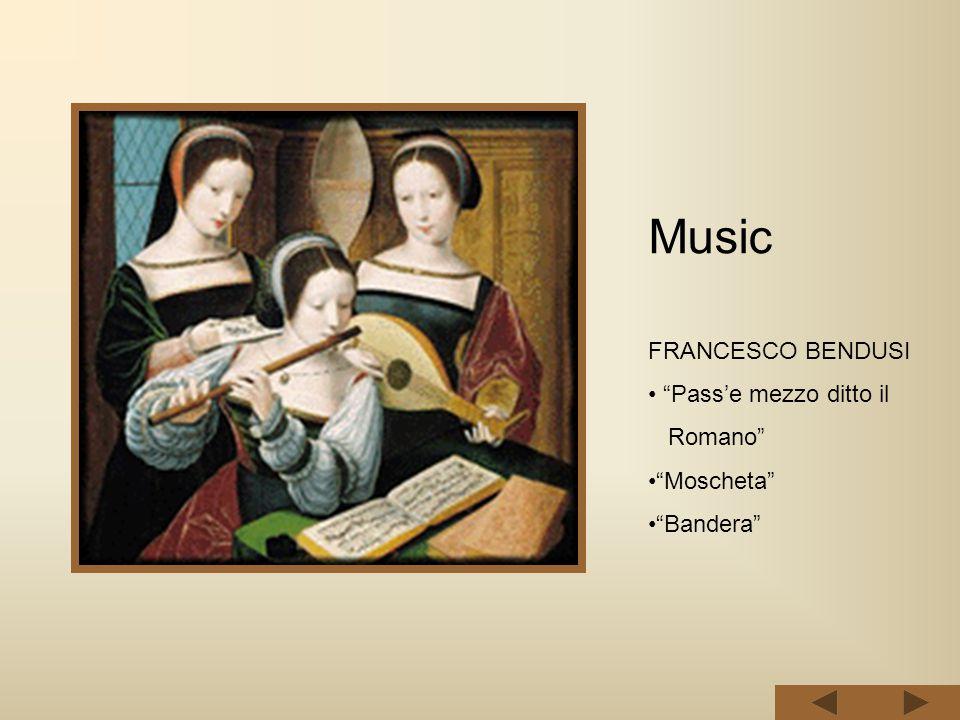 """Music FRANCESCO BENDUSI """"Pass'e mezzo ditto il Romano"""" """"Moscheta"""" """"Bandera"""""""