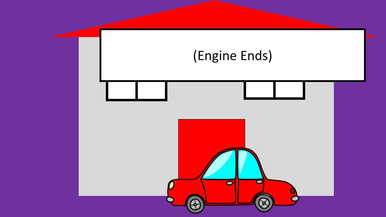 (Engine Ends)