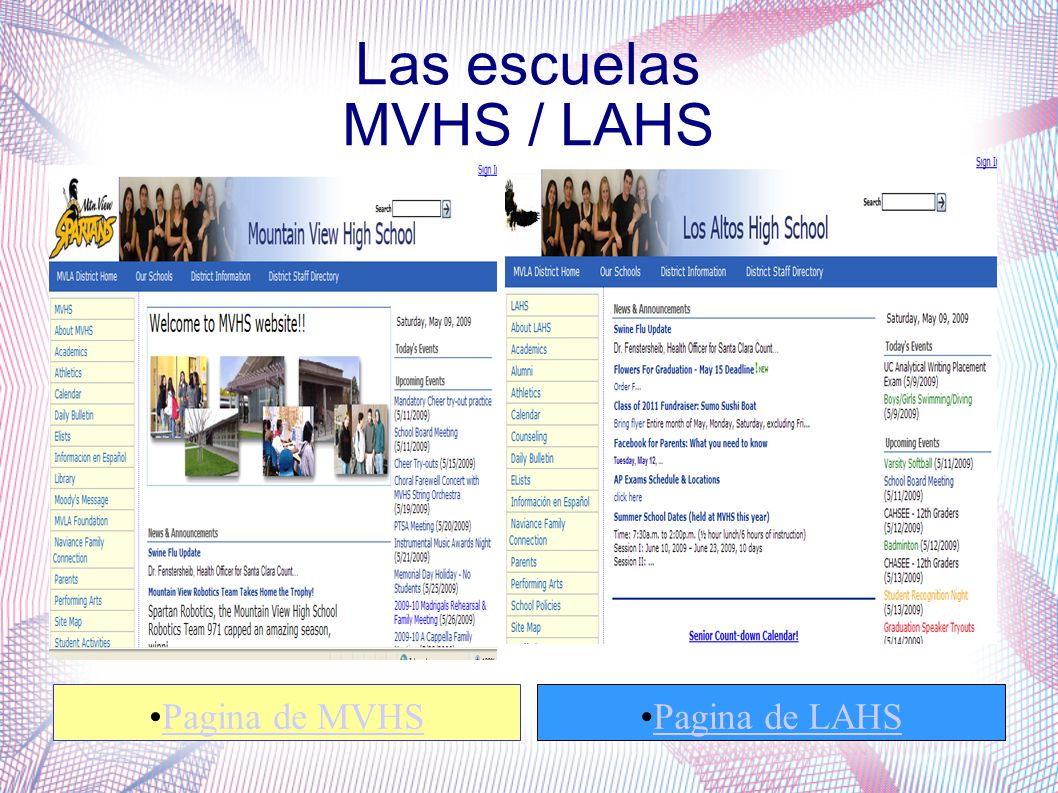 Las escuelas MVHS / LAHS Pagina de MVHS Pagina de LAHS