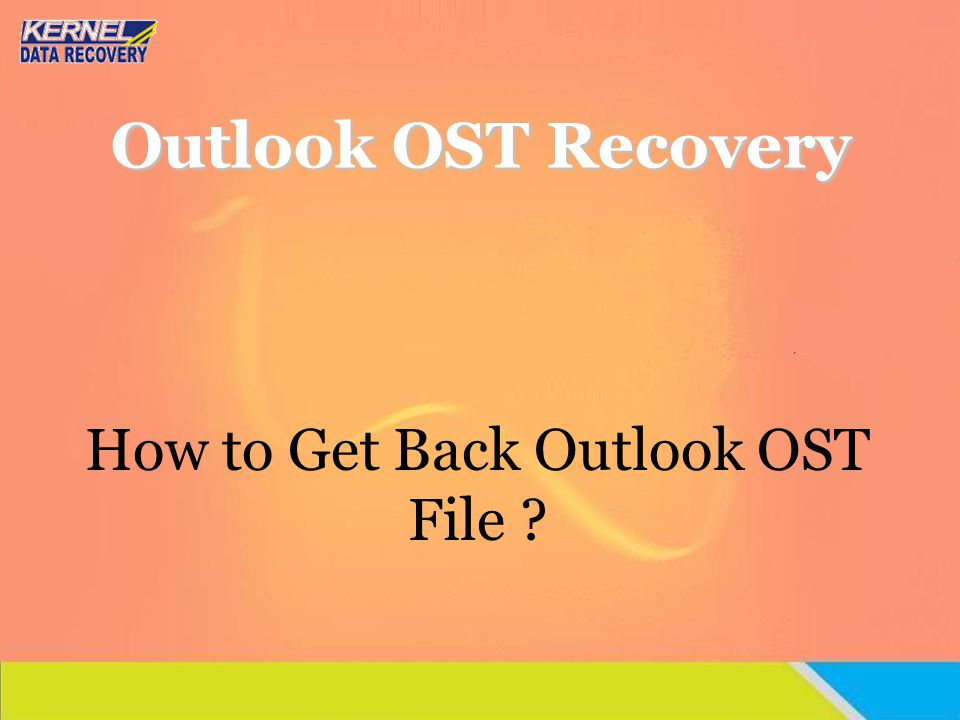 Index Introduction Differences between OST and PST Creation of.OST file in Outlook 2007 Reasons for OST File Corruption OST File Recovery Process OST to PST Conversion Try Kernel for OST to PST Conversion Software Why Third Party tool Support Thanks
