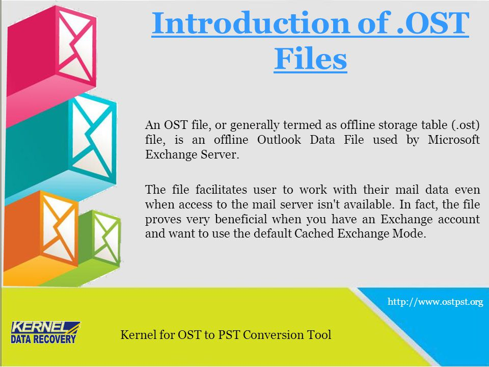 Introduction of.OST Files An OST file, or generally termed as offline storage table (.ost) file, is an offline Outlook Data File used by Microsoft Exc