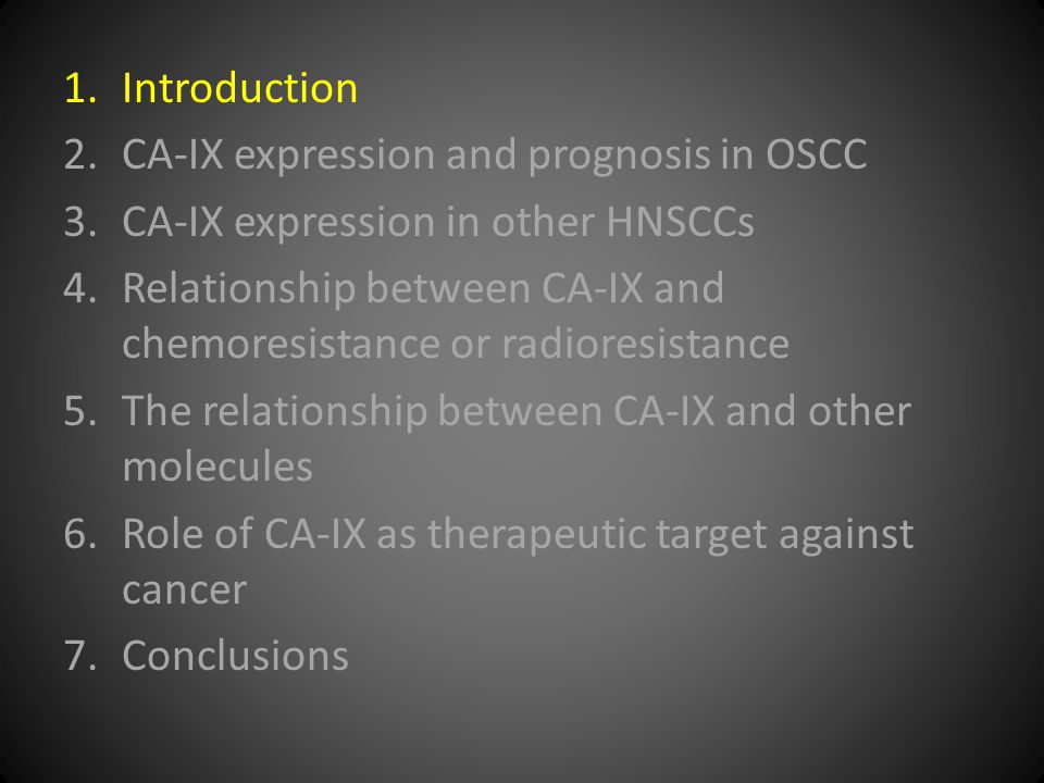 Le et al 2007  a.Elevated correlation of hypoxia levels and CA- IX b.CA-IX  not related to any of the prognostic variables