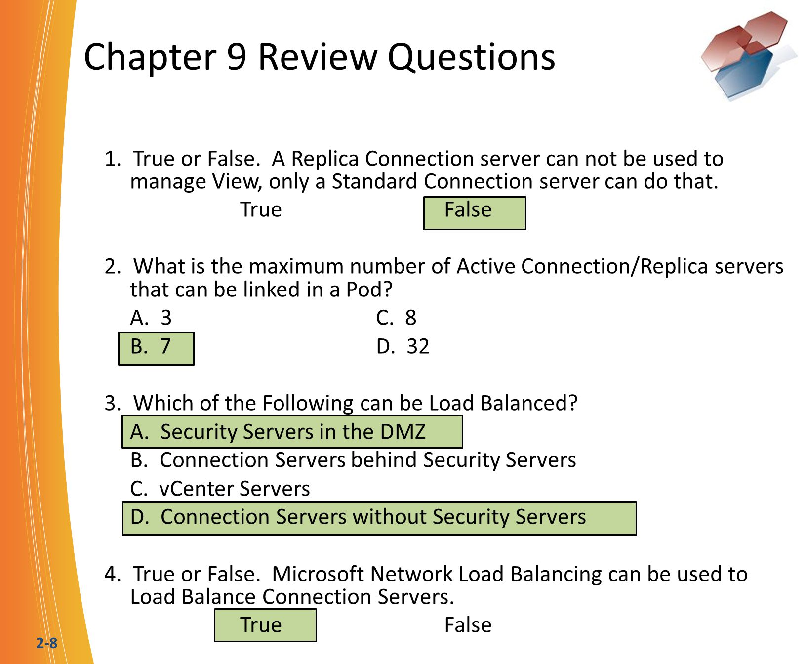 2-8 Chapter 9 Review Questions 1. True or False.
