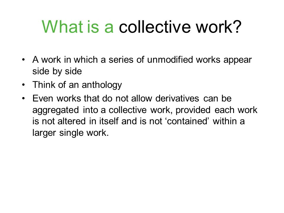 What is a collective work.
