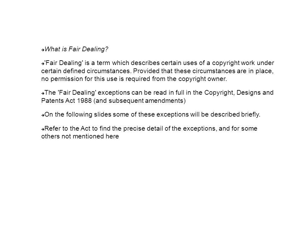  What is Fair Dealing.