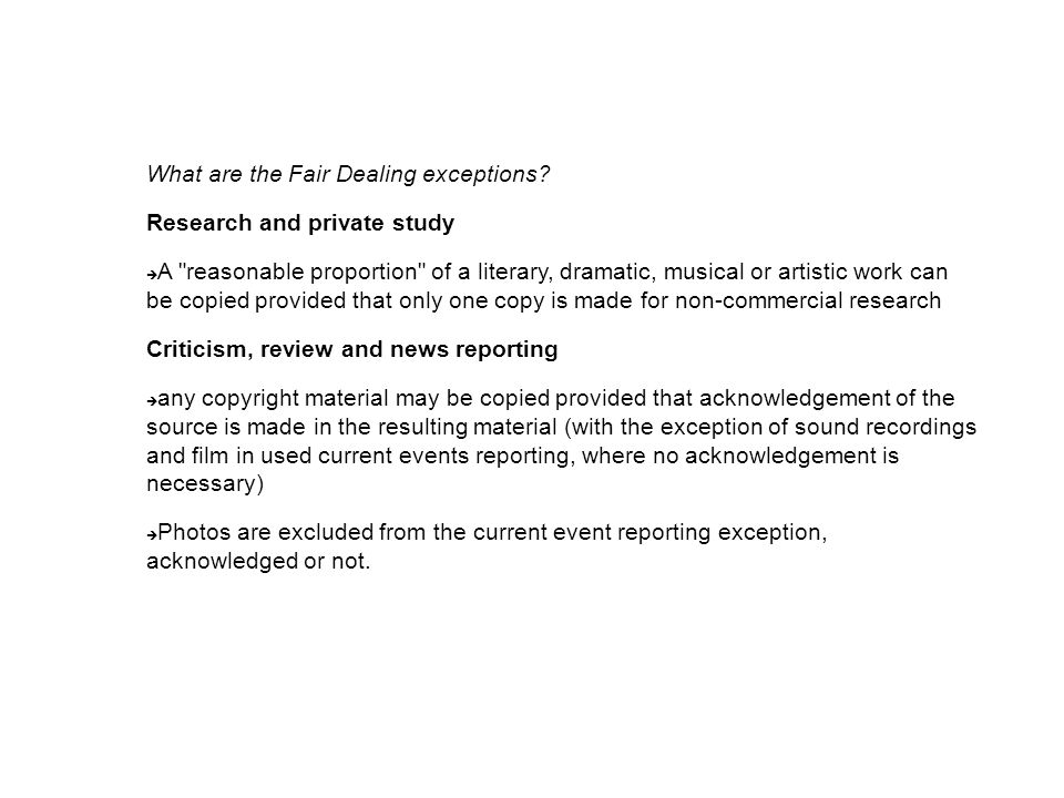 What are the Fair Dealing exceptions.