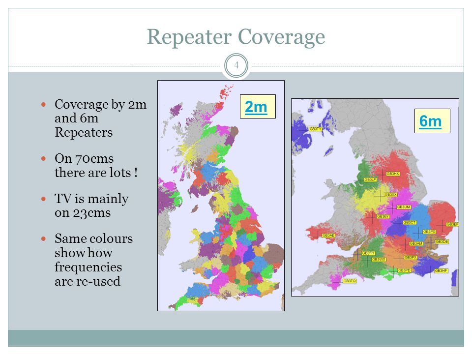 Repeater Coverage Coverage by 2m and 6m Repeaters On 70cms there are lots .