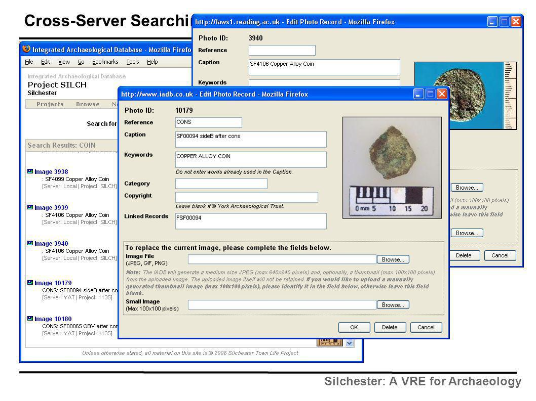 Silchester: A VRE for Archaeology Cross-Server Searching
