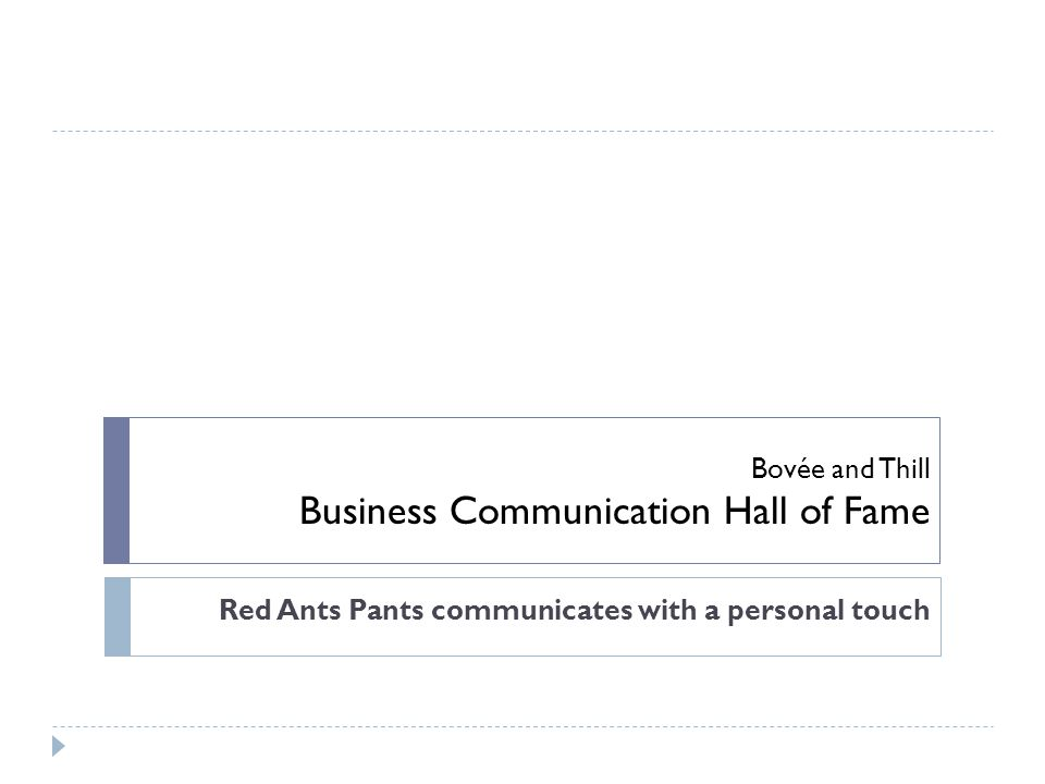 Bovée and Thill Business Communication Hall of Fame Red Ants Pants communicates with a personal touch