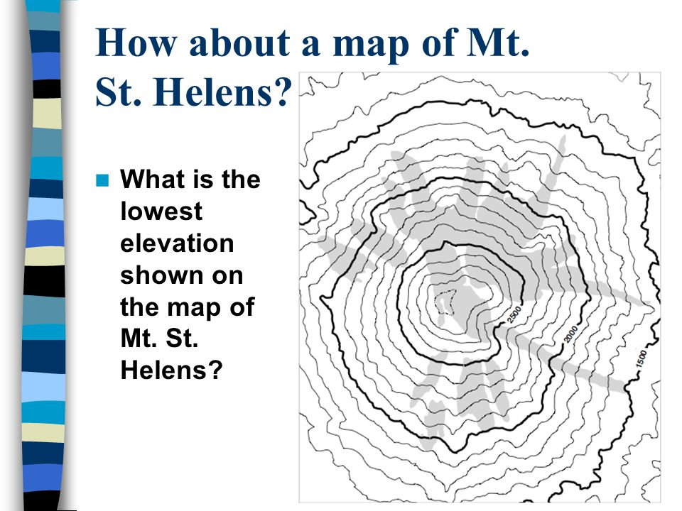 How about a map of Mt. St. Helens??? What is the lowest elevation shown on the map of Mt. St. Helens?