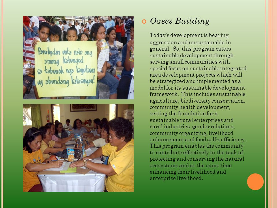 PROGRAMS Awareness Building for Sustainable Development Program The environment demands for immediate protection, conservation and rehabilitation.