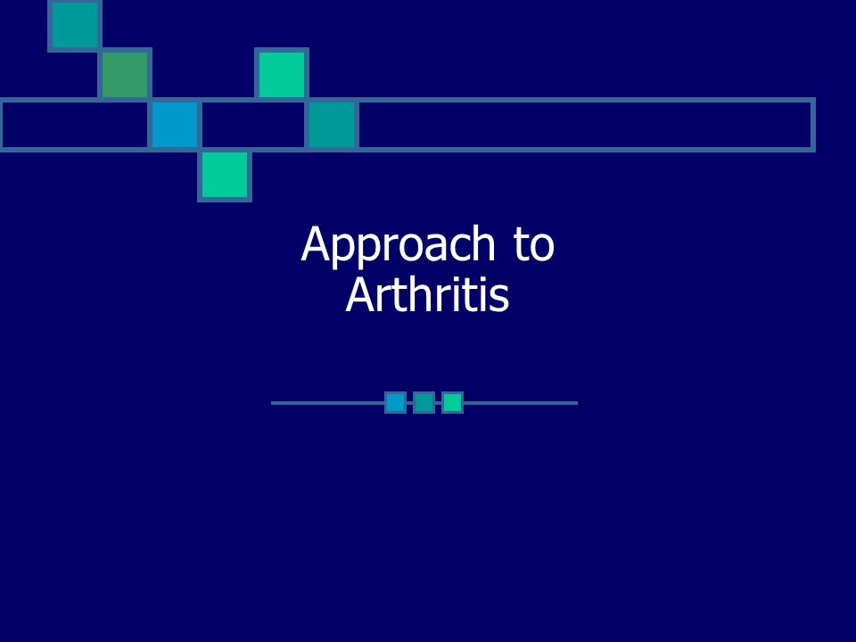 Approach to Arthritis