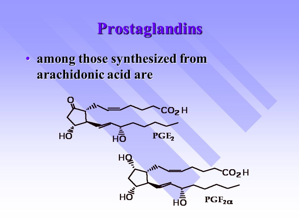 Prostaglandins among those synthesized from arachidonic acid areamong those synthesized from arachidonic acid are