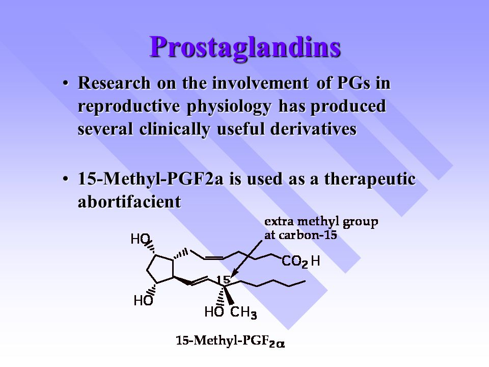 Prostaglandins Research on the involvement of PGs in reproductive physiology has produced several clinically useful derivativesResearch on the involve