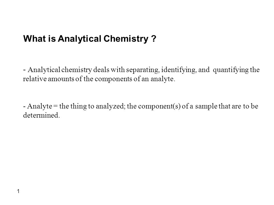 What is Analytical Chemistry .