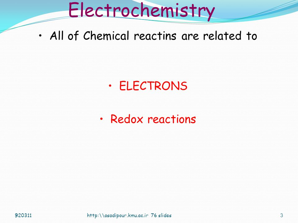 2 2 Electrochemistry http:\\asadipour.kmu.ac.ir 76 slides920311