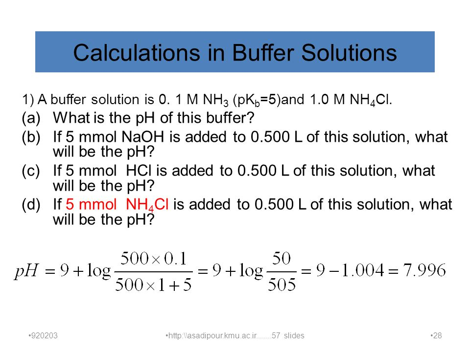Calculations in Buffer Solutions 1) A buffer solution is 0.