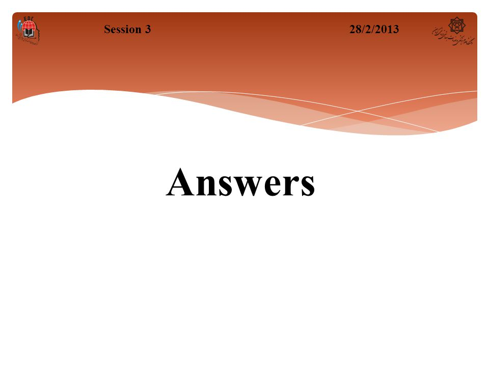 Answers Session 328/2/2013