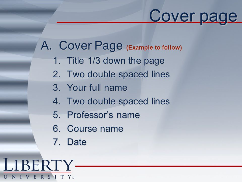 Your name Instructor Course Date Title 1/3 rd of the way down the page