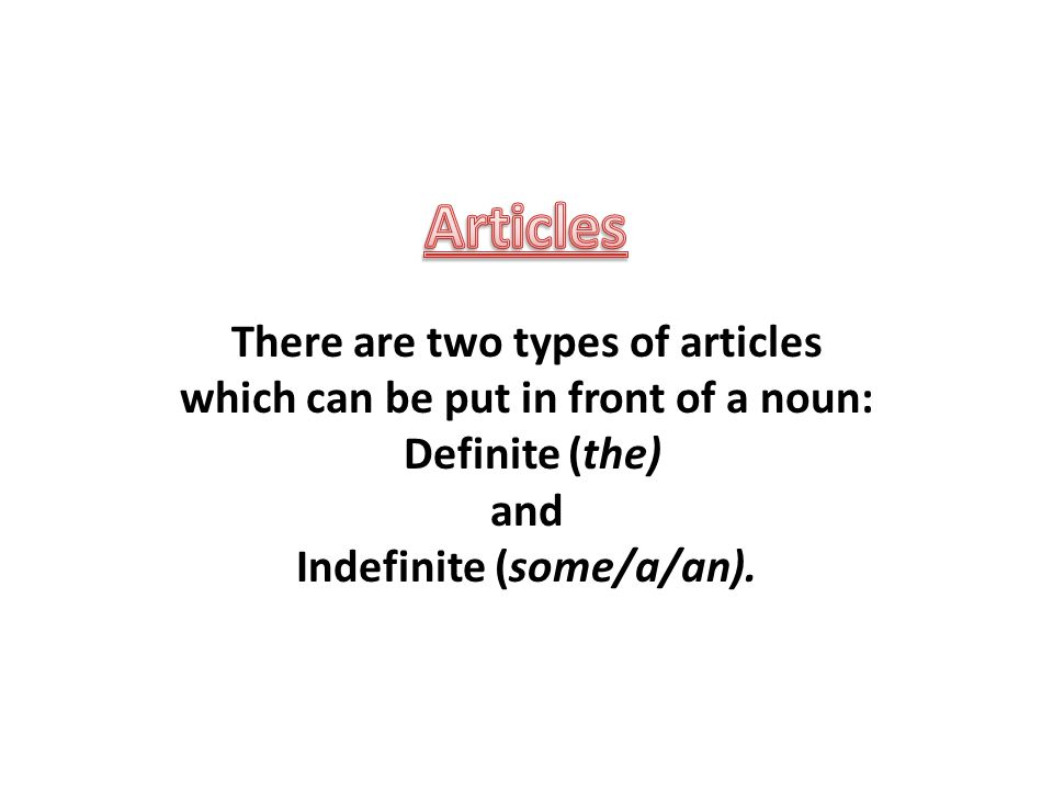 The  The definite article the is used before both singular and plural specific nouns that indicate a particular thing or member of a group and may be used to refer to one or many of these things.